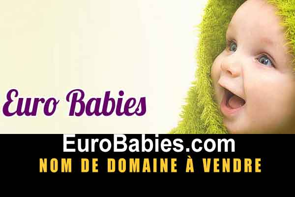 Euro babies nom de domaine en vente, domain name for sale, visit EuroBabies.com