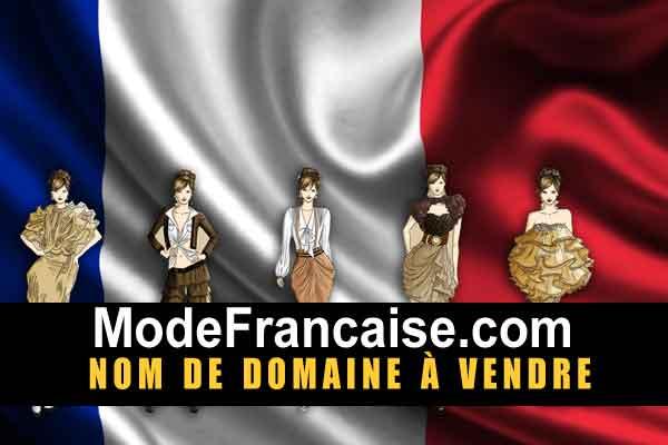 mode francaise nom de domaine à vendre, domaine name for sale, visit ModeFrancaise.com
