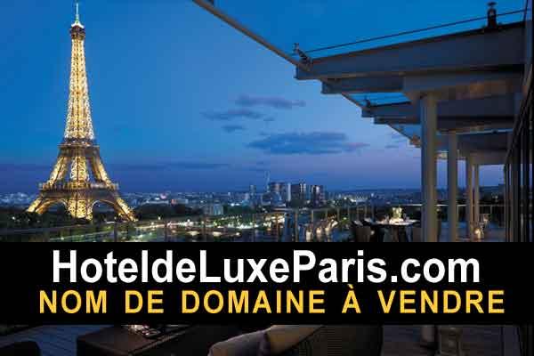 Hotel de luxe Paris nom de domaine à vendre, domaine name for sale, visit HotelDeLuxeParis.com