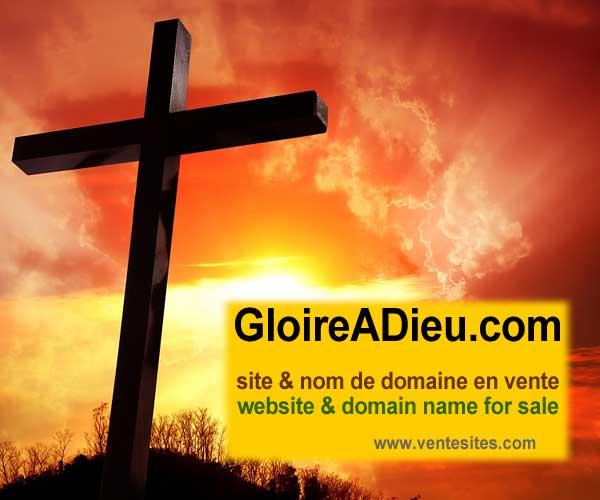 GLOIREaDIEU.comsite internet et nom de domaine en vente, web site for sale